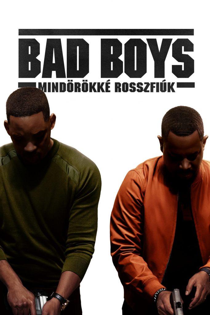 Bad Boys mindörökké rosszfíuk