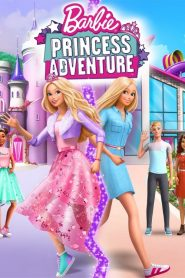 Barbie: Princess Adventure 2020