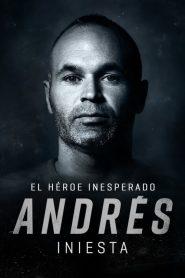 Andrés Iniesta: el héroe inesperado 2020