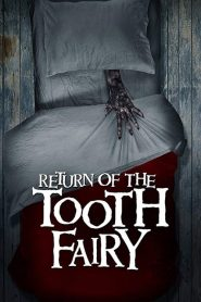 Return of the Tooth Fairy 2020