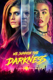 We Summon the Darkness 2020