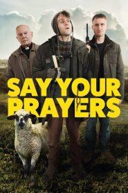 Say Your Prayers 2020