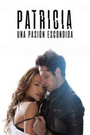 Patricia, Una Pasión Escondida 2020