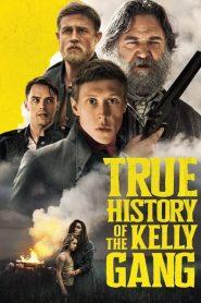 A Kelly banda igaz története 2020