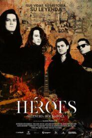 Heroes: Csend és rock and roll 2021